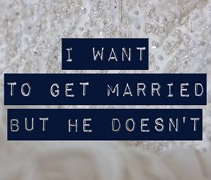 he doesn t want to get married again