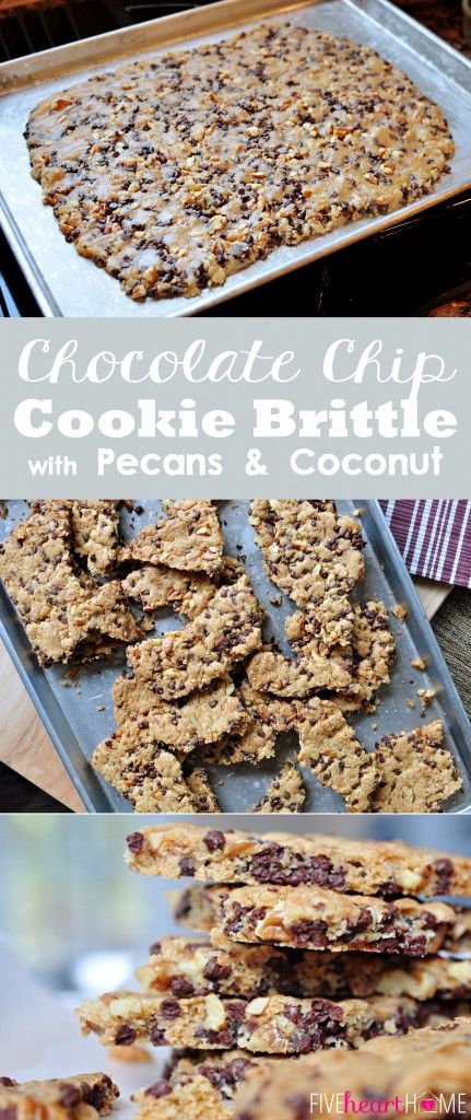 Chocolate Chip Cookie Brittle with Pecans and Coconut ~ crunchy like brittle but with the flavor of a chocolate chip cookie | FiveHeartHome.com