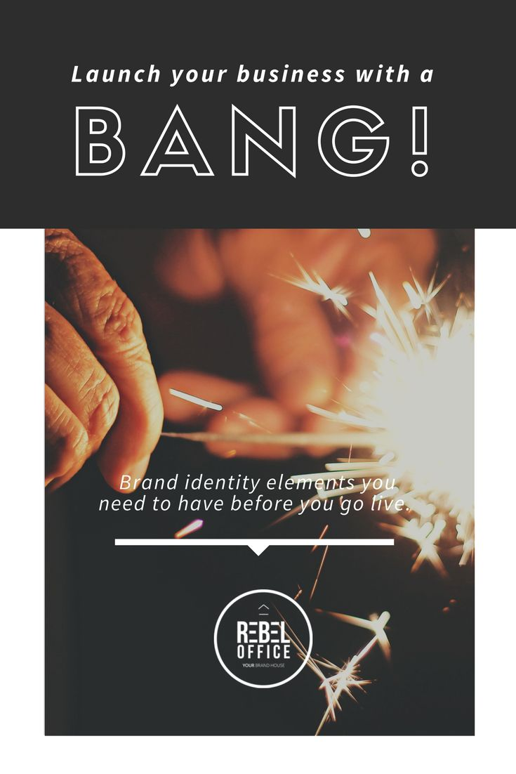 Rebel Office Blog - Launch Your Biz With a Bang