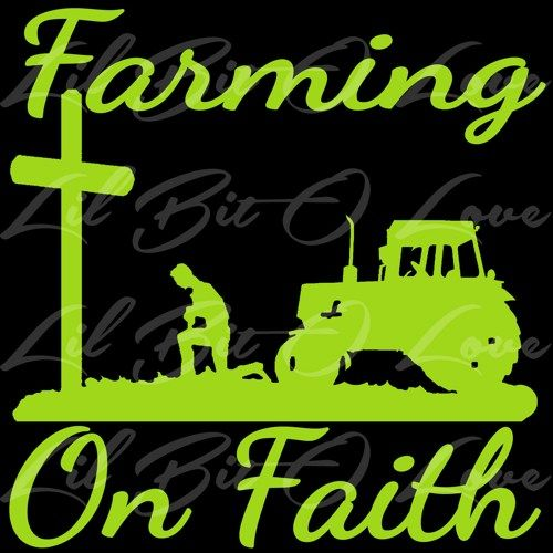 Christian Farming On Faith Vinyl Decal with Praying Farmer Sticker | LilBitOLove - Housewares on ArtFire