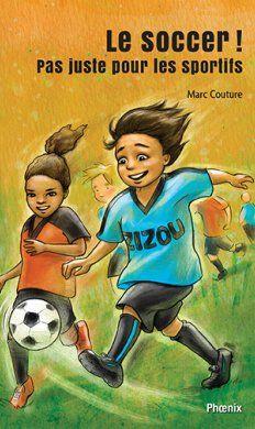 Zizou 1 : Le soccer ! Pas juste pour les sportifs