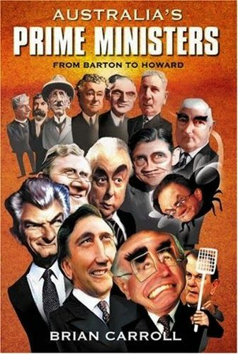 Australian Prime Ministers from Barton to Howard. Suitable for highschool.