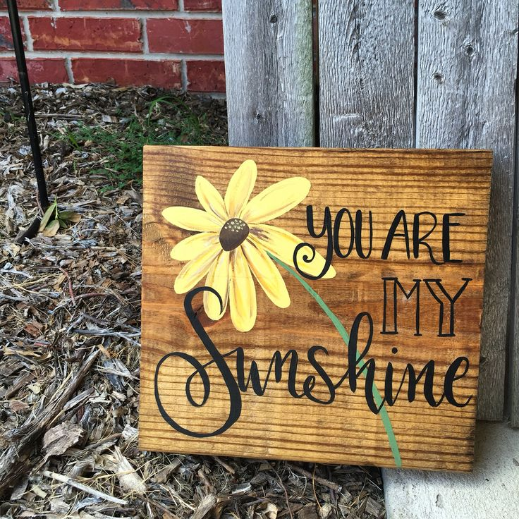 You are my Sunshine  Hand painted wooden sign by Wood You B So Kind