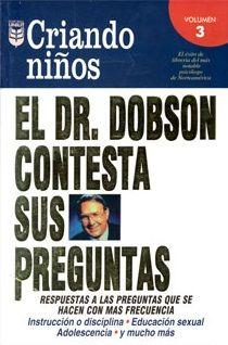 EL DR. DOBSON CONTESTA SUS PREGUNTAS VOLUMEN 3.