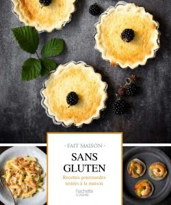 Sans gluten | Collection Fait maison | Éditions Hachette Cuisine | Sans gluten, Alimentation, Miam