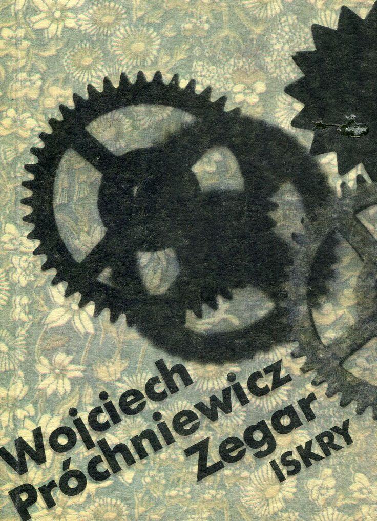 """""""Zegar"""" Wojciech Próchniewicz Cover by Maciej Buszewicz Published by Wydawnictwo Iskry 1989"""