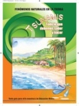 Fenómenos naturales en la tierra tsunamis: Todo lo que debemos saber y hacer: Texto guía para el/la maestro/a de Educación Media.: Tierra Tsunamis, Debemo Saber