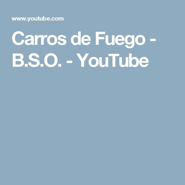 Carros de Fuego - B.S.O. - YouTube