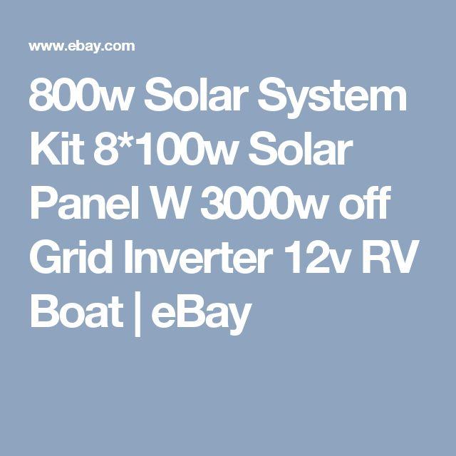 800w Solar System Kit 8*100w Solar Panel W 3000w off Grid Inverter 12v RV Boat | eBay