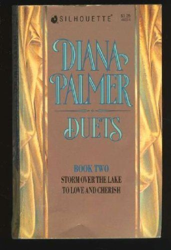 Download free Diana Palmer Duets Book #2 ( To Love And Cherish - Storm Over The Lake) pdf