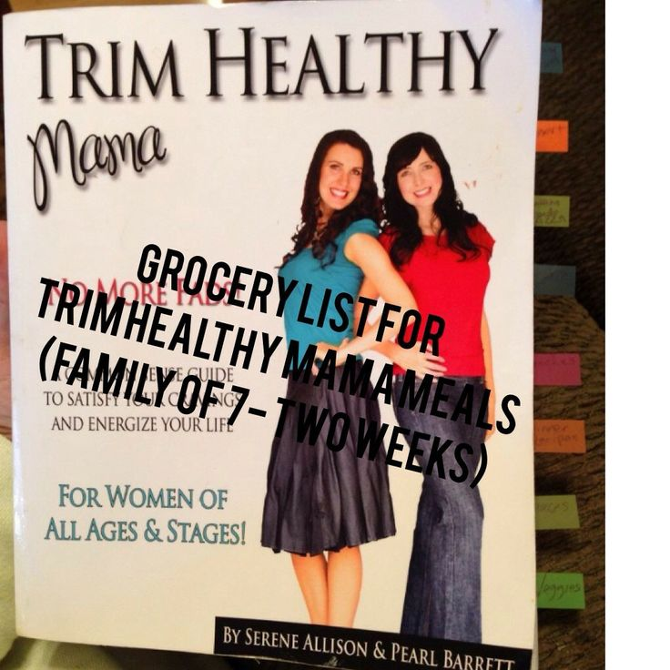 Grocery List for Trim Healthy Mama Meals (family of 7- two weeks worth) - Mrs. Criddles Kitchen