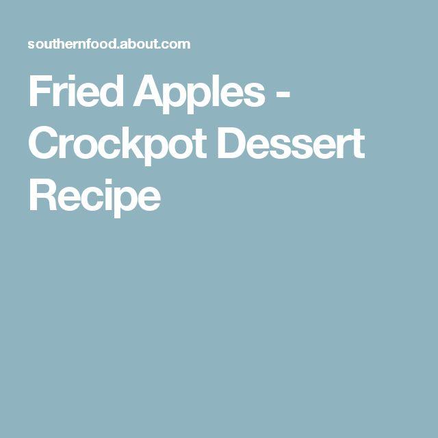 Fried Apples - Crockpot Dessert Recipe