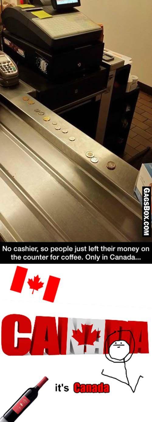 Well Its Canada - #funny, #lol, #fun, #humor, #comics, #meme, #gag, #box, #lolpics, #Funnypics,