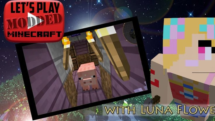 Let's Play Modded Minecraft - Welcome to the Lunaverse Ep 22, An Extraor...