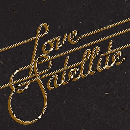 Love Satellite #emboss #calligraphy #lettering #disco #script #60s