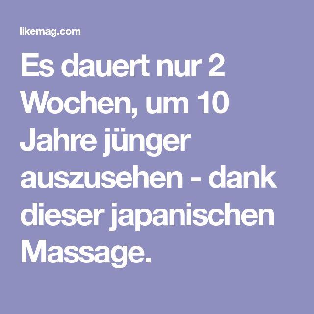 Es dauert nur 2 Wochen, um 10 Jahre jünger auszusehen - dank dieser japanischen Massage.