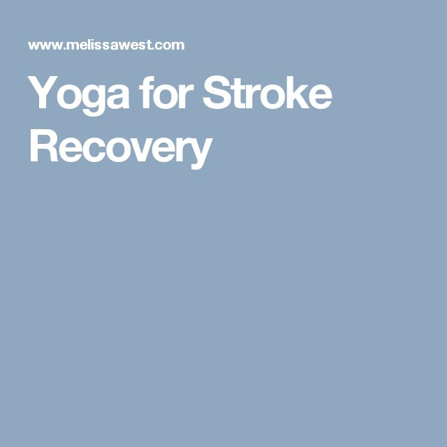 Yoga for Stroke Recovery
