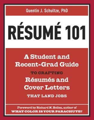 Resume 101 by Quentin J Schultze,Richard N Bolles, Click to - resume 101