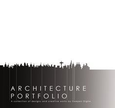 Graduate Architecture Portfolio  A collection of designs and creative works. If you would like to download this portfolio in pdf format, please contact me at deependighe@gmail.com