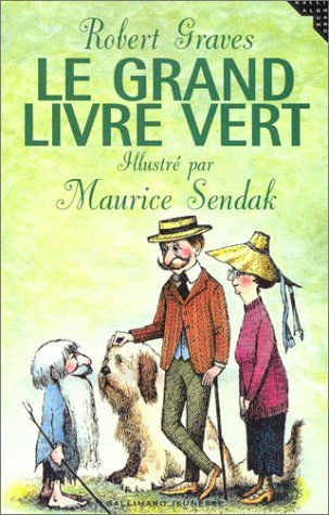 Amazon.fr - Le Grand Livre vert - Robert Graves, Maurice Sendak - Livres