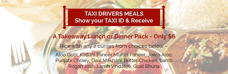 Taxi Drivers Meals: Show Your Taxi ID & Receive  In an effort to extend our gestures to those who keep Melbourne moving, Chai & Chaat is offering taxi drivers Takeaway Lunch or Dinner Pack at $6. So show your Taxi ID and take advantage of this generous offer. Consider it as a return of your goodwill gesture; at Chai and Chaat, we love you guys.