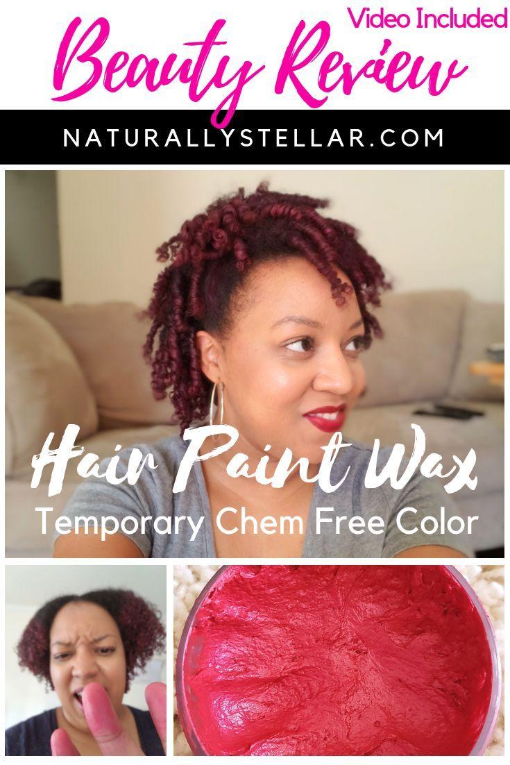 Hair Paint Wax My Latest Natural Hair Experiment Tutorial