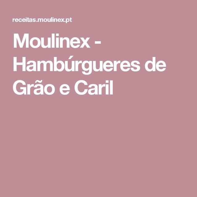 Moulinex - Hambúrgueres de Grão e Caril
