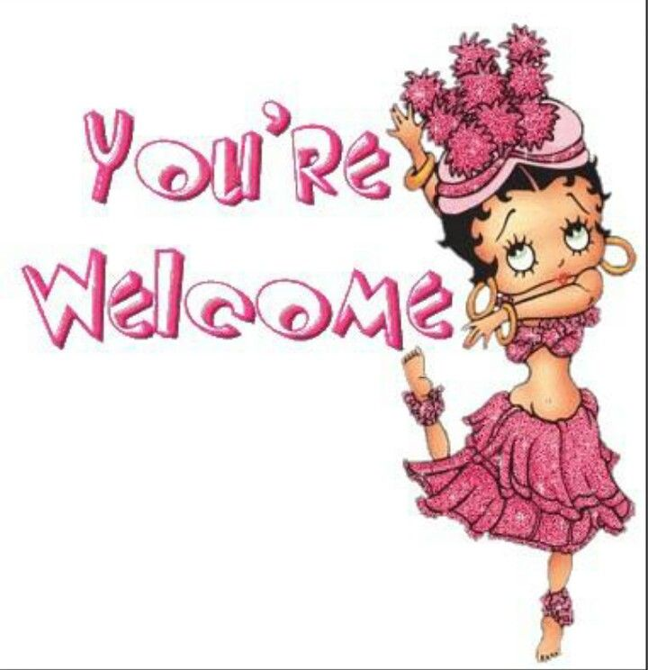 You're welcome.... | Betty boop, Betty boop pictures, Cute ...