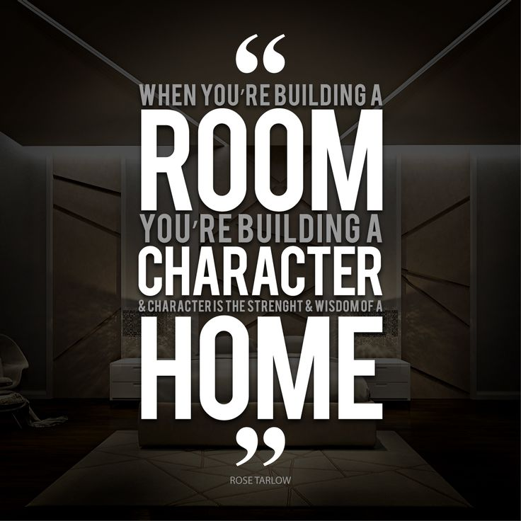 Motivational quote for today when you re building a room for Home construction quotes
