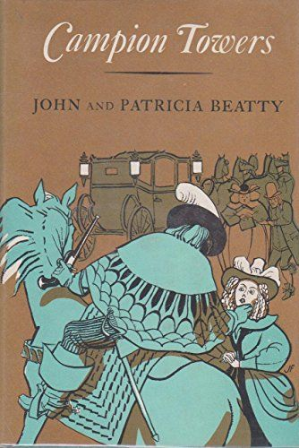 Campion Towers by John and Patricia Beatty https://www.amazon.com/dp/B000NZ5020/ref=cm_sw_r_pi_dp_x_iGi6xb07NTZX6