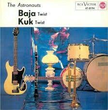 "#121. ""Baja""  ***  The Astronauts  (1963)"