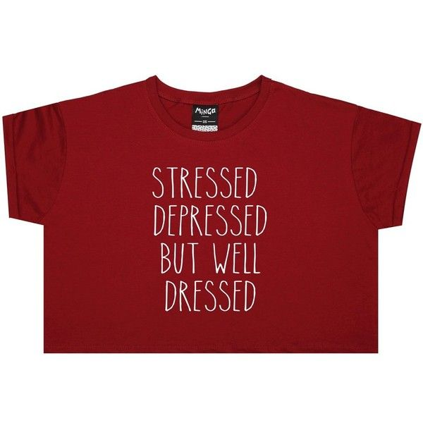 STRESSED DEPRESSED CROP TOP (855 RUB) ❤ liked on Polyvore featuring tops, t-shirts, grunge t shirts, punk t shirts, goth crop top, crop t shirt and red crop tops
