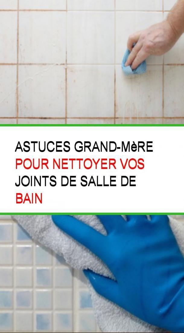 Astuces Grand Mere Pour Nettoyer Vos Joints De Salle De Bain Avec Images Nettoyer La Salle De Bain