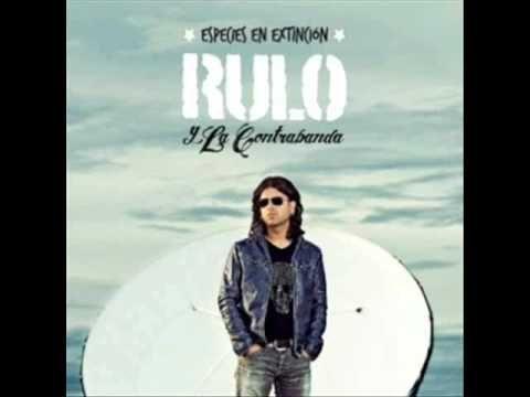 Rulo Y La Contrabanda - Amor en vena