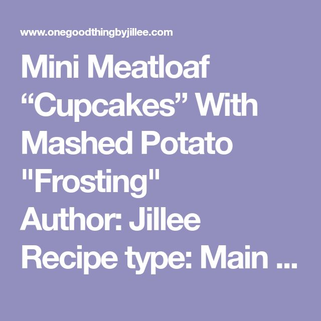 """Mini Meatloaf """"Cupcakes"""" With Mashed Potato """"Frosting"""" Author: Jillee Recipe type: Main Prep time: 15 mins Cook time: 40 mins Total time: 55 mins Ingredients 1 lb. ground beef 1 box Stove Top stuffing mix 1 cup water 2 Tbsp. A1 sauce 3 cups prepared mashed potatoes, hot 6 Tbsp. cream cheese, cubed 3 cloves garlic, minced ¼ cup fresh parsley, chopped brown gravy (optional) Instructions Preheat your oven to 375 degrees, and lightly grease your muffin pan. In a medium-sized bowl, combine th..."""