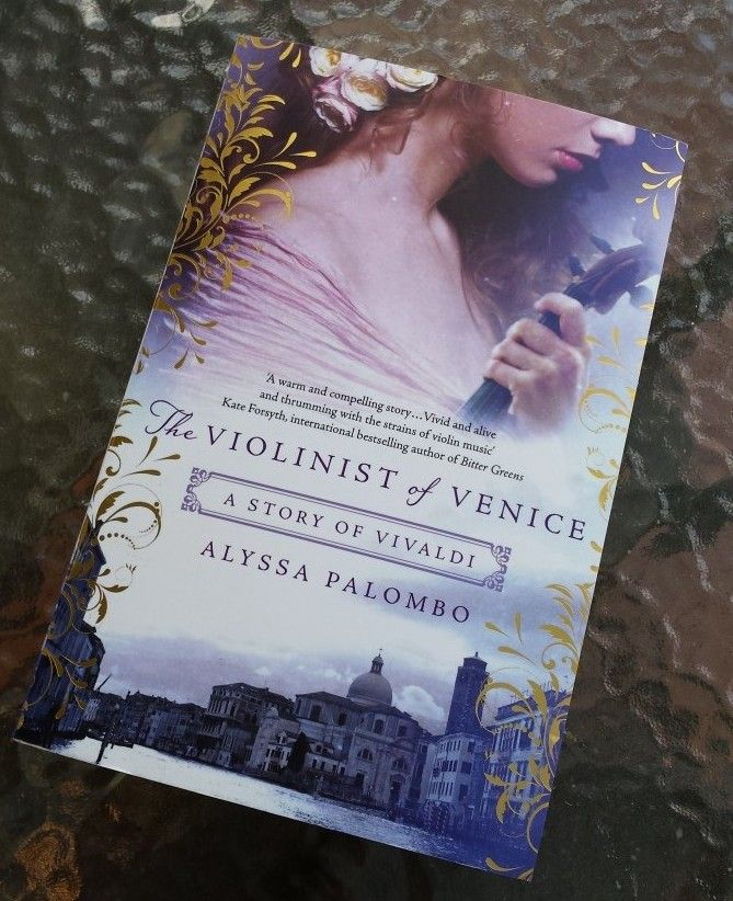 """""""The Violinist of Venice - A Story of Vivaldi"""" is Alyssa Palombo's stunning debut novel of the power of music and passion in 18th century Venice. #bookreview #summerreading #bookrecommendations #historicalromance #historicalfiction #romance"""