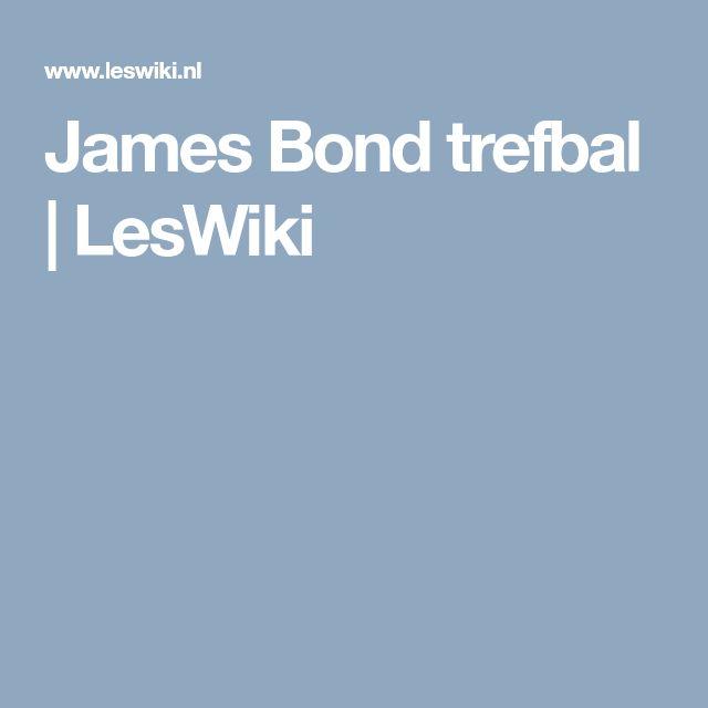 James Bond trefbal | LesWiki