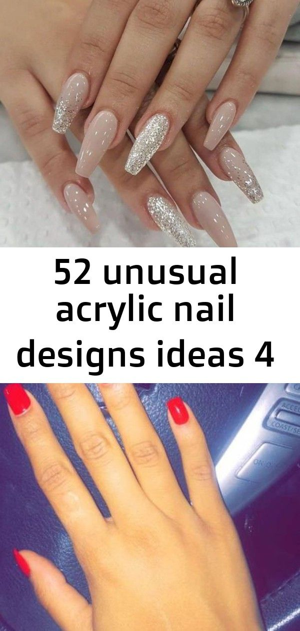 52 Unusual Acrylic Nail Designs Ideas 4 Acrylic Nail Designs Nail Designs Nails