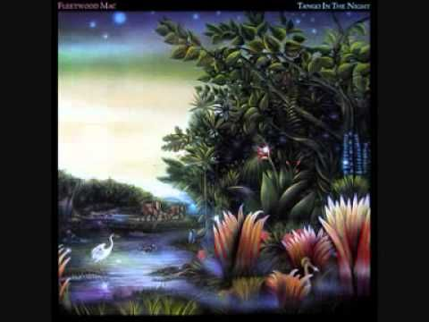 Fleetwood Mac - Tango In The Night [Full Album]                     a favorite of mine .. and yes, the whole album, cassette, cd, etc. //.