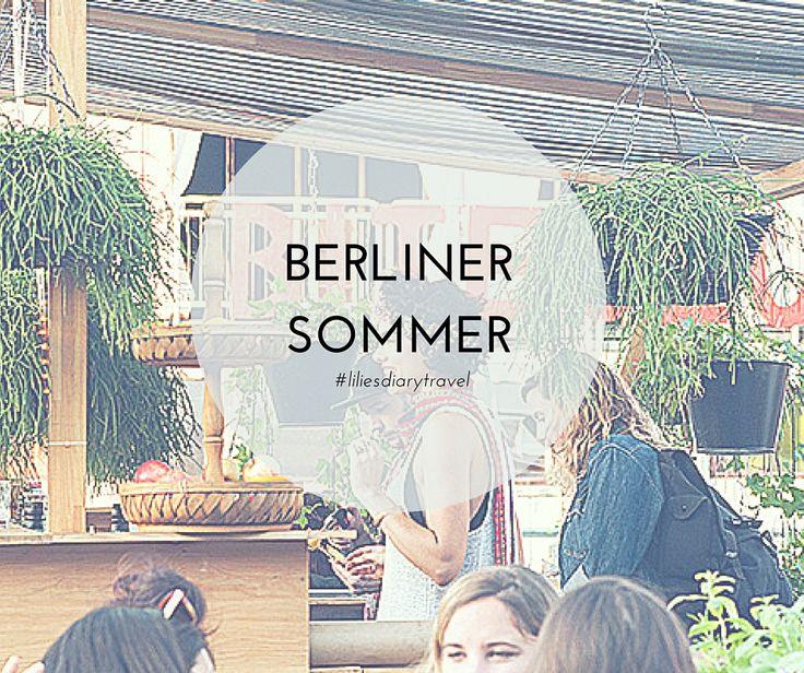 Tipps für den Berliner Sommer! #berlin #insidertipps