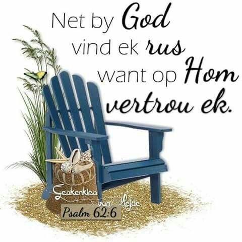 Teks - Ps 62:6 #Afrikaans
