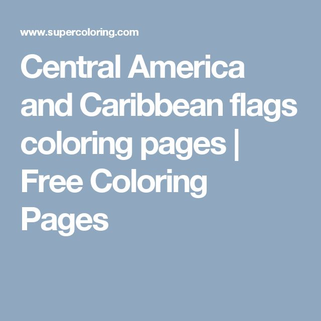 Central America and Caribbean flags coloring pages | Free Coloring Pages