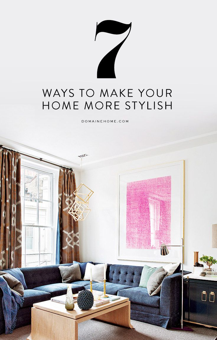Things You Can Do To Make Your Home More Stylish