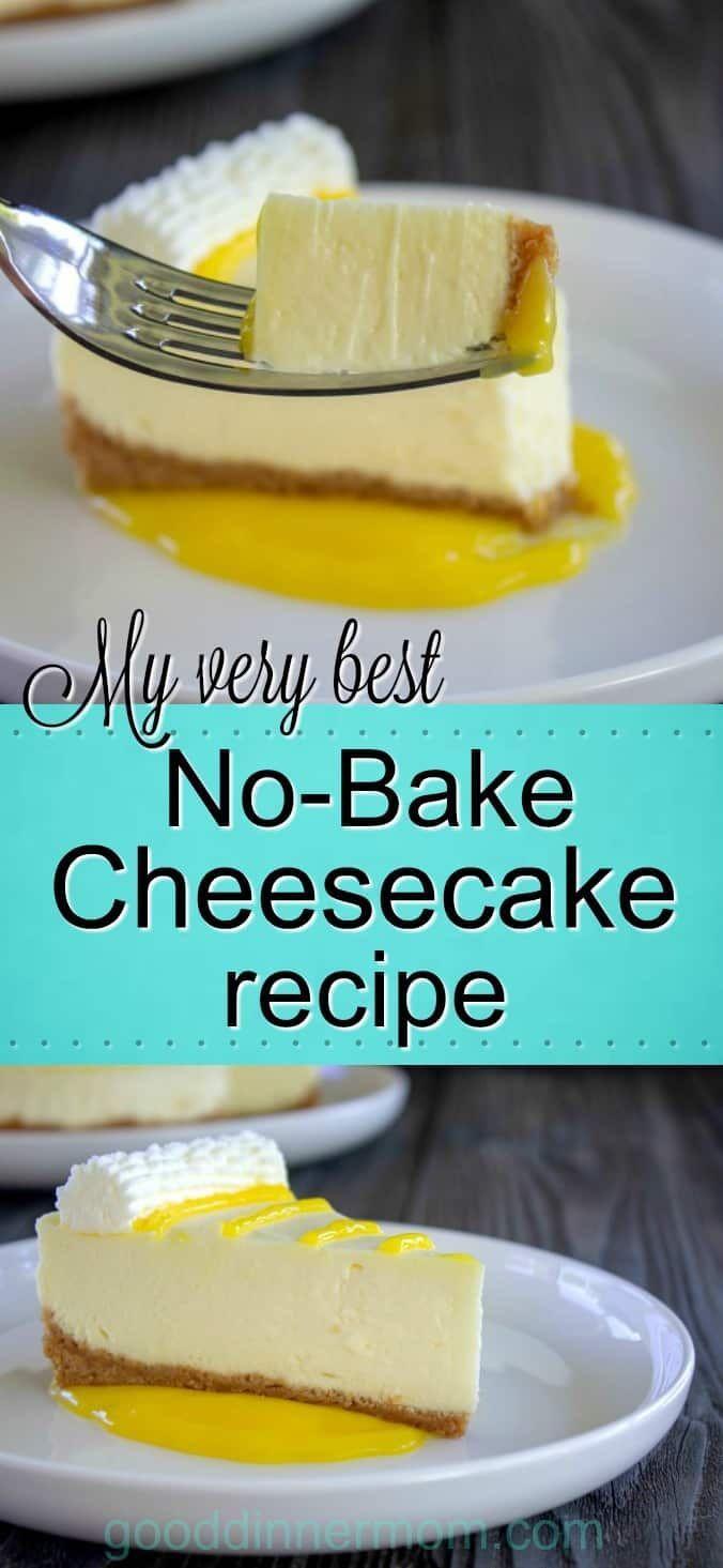 The Best No Bake Cheesecake Recipe Best No Bake Cheesecake Baked Cheesecake Recipe Sour Cream Recipes