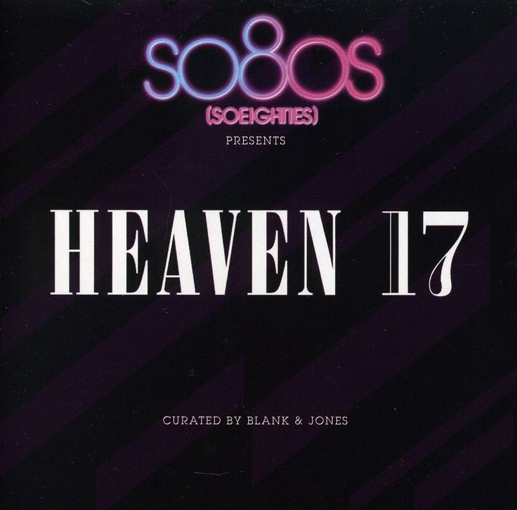 Heaven 17 - So80S Presents Heaven 17