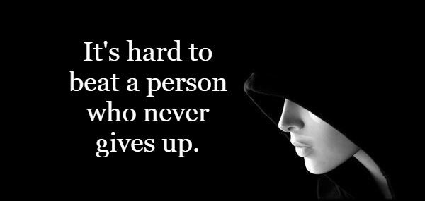 awesome Who never Gives Up - Short Friendship Quote