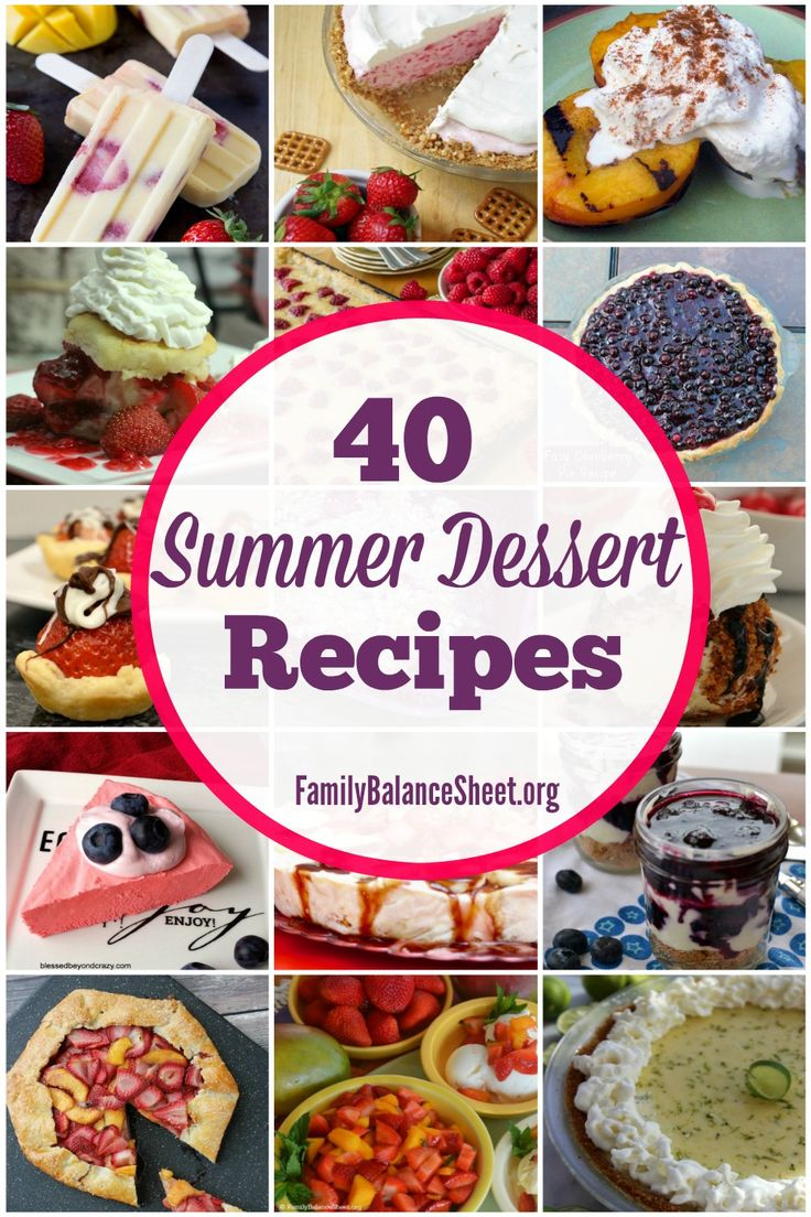 40 Summer Dessert Recipes: A delicious list of easy summer recipes. Choose from no-bake pies, crumbles, ice cream, popsicles, and so much more!