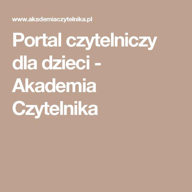 Portal czytelniczy dla dzieci - Akademia Czytelnika