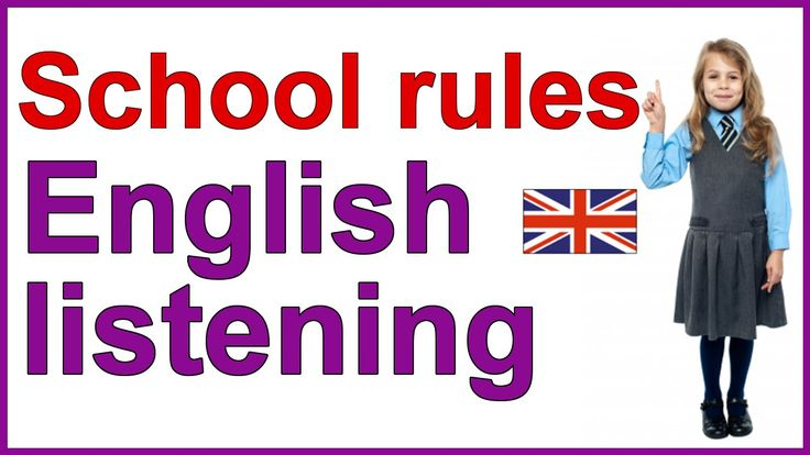 ENGLISH LISTENING EXERCISE - School rules