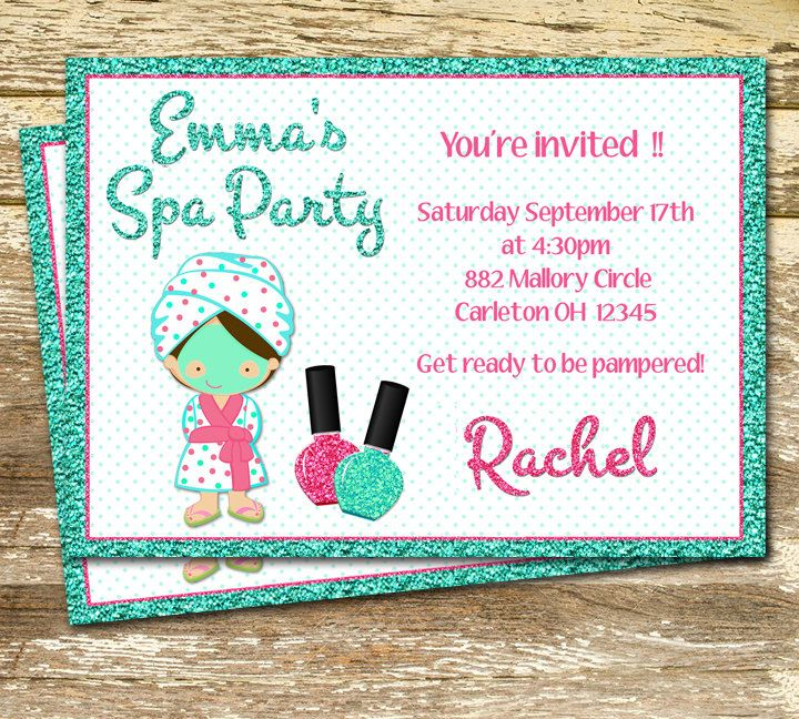 A personal favorite from my Etsy shop https://www.etsy.com/ca/listing/479953005/spa-party-birthday-invitation-birthday